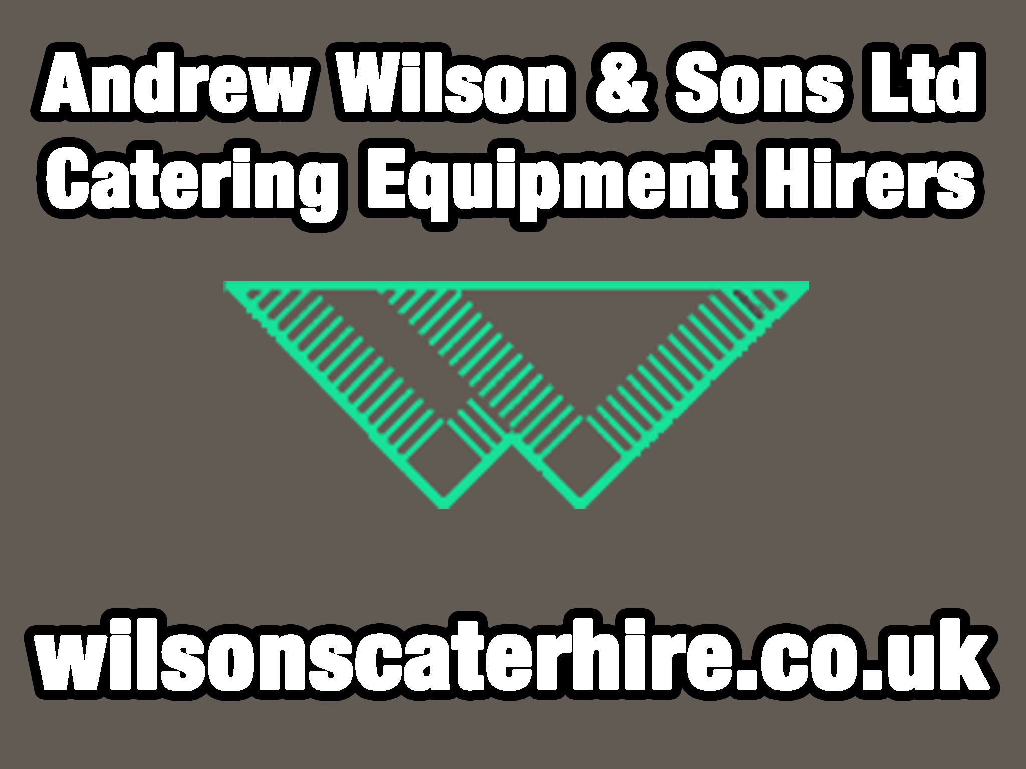 Andrew Wilson Catering Equipment Hires